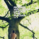 Robbie Williams - Under the Radar 2